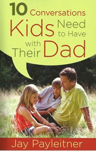 Picture of 10 Conversations Kids Need to Have with Their Dads