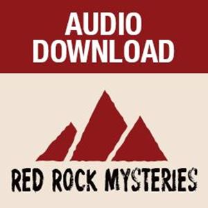 Picture of Red Rock Mysteries: Stolen Secrets-Book 2, Episode 3 (Audio Download)