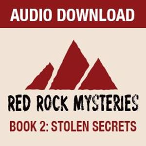 Picture of Red Rock Mysteries: Stolen Secrets-Book 2 Complete Set (Audio Download)